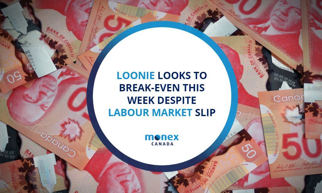 Loonie looks to break-even this week despite labour market slip