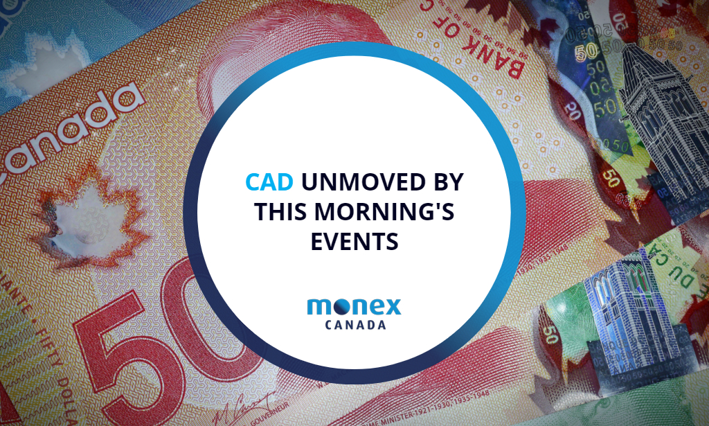 CAD unmoved by this morning's events
